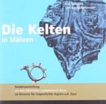 Die Kelten in Mähren - Von Kriegern und Bernsteinfürsten