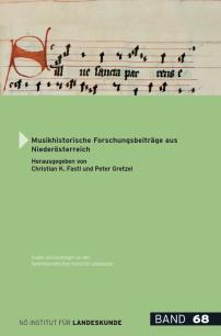 Christian K. Fastl und Peter Gretzel (Hrsg.), Musikhistorische Forschungsbeiträge aus Niederösterreich