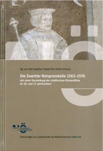 Band 38: Die Zwettler Ratsprotokolle 1563-1576