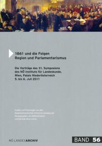 Willibald Rosner (Hrsg.): 1861 und die Folgen. Region und Parlamentarismus