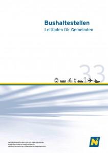 NÖ Landesverkehrskonzept, Heft 33; Bushaltestellen - Leitfaden für Gemeinden - Broschüre
