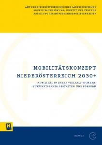 Mobilitätskonzept Niederösterreich 2030+, Schriftenreihe Heft 34 - Broschüre