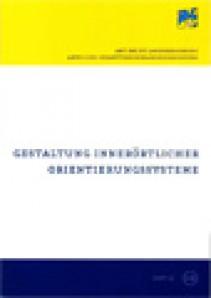 NÖ Landesverkehrskonzept, Heft 16; Gestaltung innerörtlicher Orientierungssysteme - Broschüre