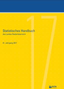 Statistisches Handbuch des Landes Niederösterreich - 41. Jahrgang 2017