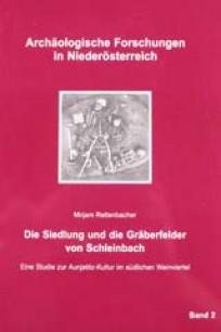 Die Siedlung und die Gräberfelder von Schleinbach - Band 2