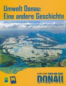Ausstellungskatalog Umwelt Donau: Eine andere Geschichte