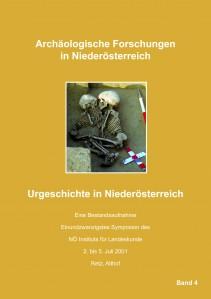 Peter Stadler, Christine Neugebauer-Maresch u.a.: Urgeschichte in Niederöstereich