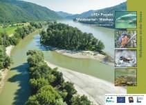 LIFE+ Projekt Mostviertel-Wachau Maßnahmen an der Donau