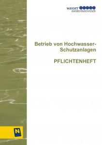 Betrieb von Hochwasserschutzanlagen - Pflichtenheft