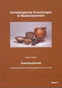 Sabine Thaler: Unterhautzental. Urnenfelderzeitliche Siedlungsbefunde und Funde